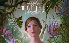 MOTHER! – YET ANOTHER CINEMATIC CASUALTY OF POORLY UNDERSTOOD THEOLOGY