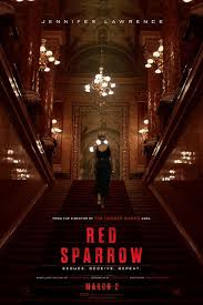RED SPARROW – A GOOD MOVIE MOST PEOPLE SHOULD NOT SEE