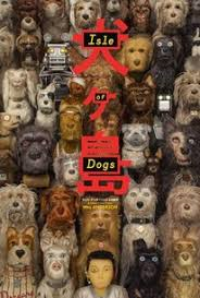 ISLE OF DOGS – A WES ANDERSON TAKE ON MAN'S BEST FRIEND