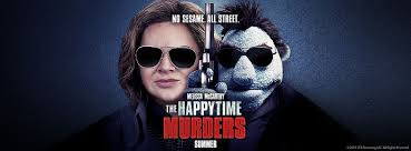 ALERT – ASK YOUR LOCAL THEATERS TO NOT SHOW HAPPYTIME MURDERS WHEN IT IS RELEASED