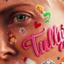 TULLY – AN UNUSUALLY HONEST AND FRANK LOOK AT MOTHERHOOD