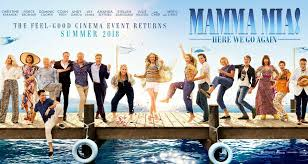 MAMMA MIA! HERE WE GO AGAIN – A GUILTY PLEASURE