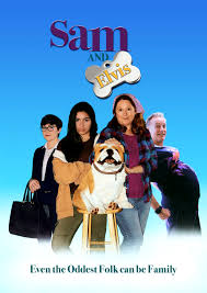 SAM AND ELVIS: EXCELLENT PRO-LIFE INDIE ABOUT A TEEN, HER AUNT AND A STUFFED DOG *