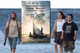 THE PEANUT BUTTER FALCON – MARK TWAIN MEETS ST. AUGUSTINE