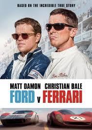 FORD v FERRARI aka LE MANS '66 – THE RIGHT STUFF ON THE RACE TRACK