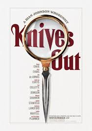 KNIVES OUT – A MURDER ANTI-MYSTERY WITH A SHARP-WITTED PLOT AND RAZOR-EDGED HUMOR