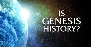 IS GENESIS HISTORY? REFUSE TO BE LIMITED TO THE STATE – DEMANDED PRESUMPTIONS AND CHALLENGE YOURSELF