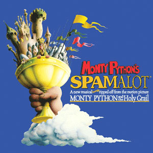 """SATURDAY NIGHT LIVE AND KING ARTHUR  BRED """"MONTY PYTHON AND THE HOLY GRAIL"""" WHICH MUTATED INTO SPAMALOT WHICH IS PLAYING AT ACTS THEATER IN LAKE CHARLES"""