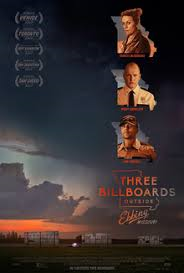 THREE BILLBOARDS OUTSIDE EBBING, MISSOURI – THE MAIN CHARACTER IS NOT WHO YOU EXPECT