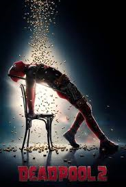 DEADPOOL – A MOVIE I WISH I COULD RECOMMEND