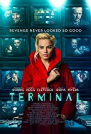 TERMINAL –  BIZARRE FILM NOIR LOOSELY BASED UPON AN ALICE IN WONDERLAND TROPE
