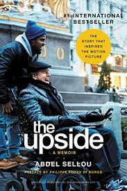 THE UPSIDE – ACCURATELY NAMED, UNEXPECTED AND INSPIRATIONAL BUDDY COMEDY-DRAMA