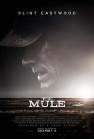 THE MULE – HARD EARNED ADVICE FROM CLINT EASTWOOD
